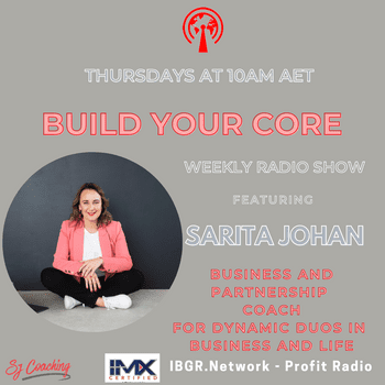 Build Your Core with Sarita Johan