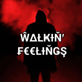 Walkin' Feelings
