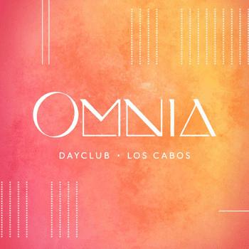 OMNIA DAYCLUB LOS CABOS - Beach Bars in Los Cabos