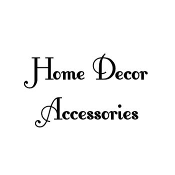 Home Decor Accessories