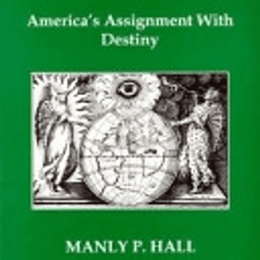 America's Assignment with Destiny