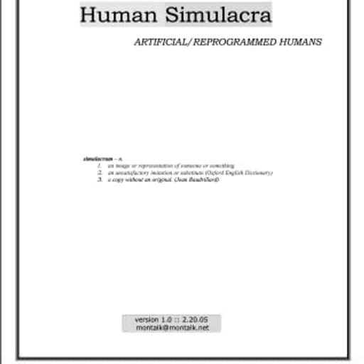 Human Simulacra ARTIFICIAL REPROGRAMMED HUMANS